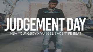 """(FREE) 2019 NBA Youngboy x Yungeen Ace Type Beat """" Judgement Day  """""""