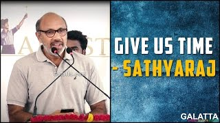 Give Us Time - Sathyaraj @ Neruppuda Audio Launch