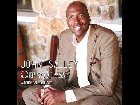 Food Heals Podcast #55 John Salley on sex, spirituality, & veganism – Part 2