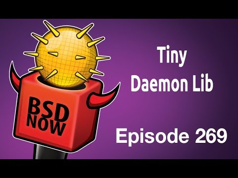 Tiny Daemon Lib | BSD Now 269