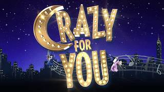 Crazy For You comes to Birmingham Hippodrome