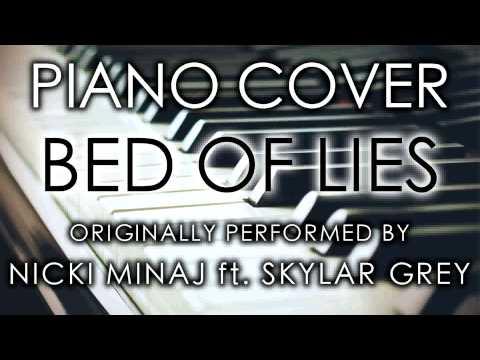 Bed Of Lies (Piano Cover) [Tribute to Nicki Minaj ft. Skylar Grey]