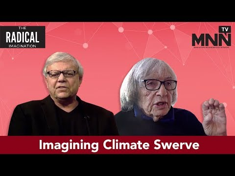 The Radical Imagination: Imagining Climate Swerve