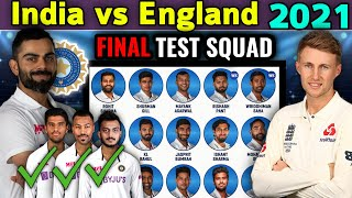 India vs England Test Series 2021 | BCCI Announced Confirmed Squad | India Final Test Squad vs Eng