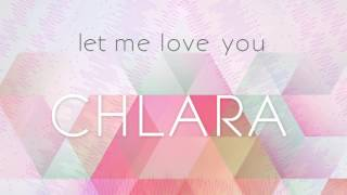 Chlara - Let Me Love You (audio)
