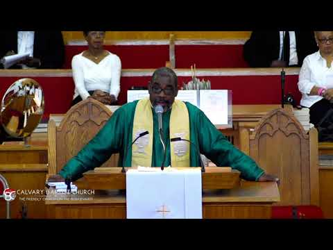 Calvary Church Sunday Service: Rev. Victor T. Hall Sr., October 8, 2017