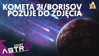 Nowe zdjęcia komety spoza układu słonecznego 2I/Borisov - AstroSzort