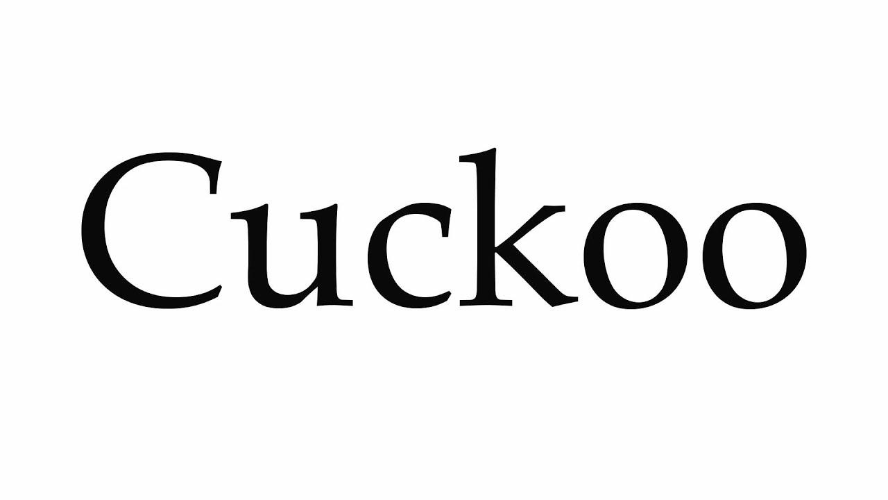 How to Pronounce Cuckoo