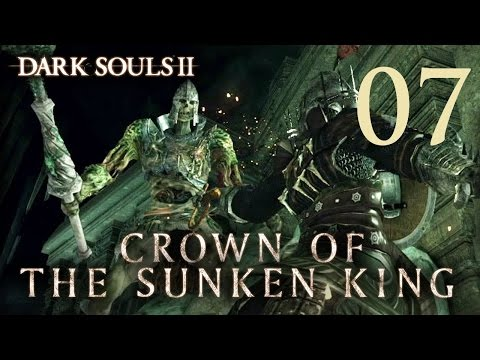 Dark Souls 2 Crown of the Sunken King - Gameplay Walkthrough Part 7: Cave of the Dead