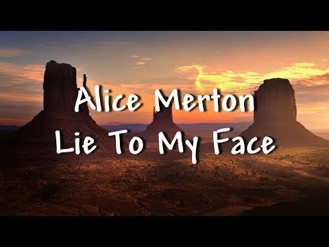 Alice Merton - Lie To My Face - Lyrics