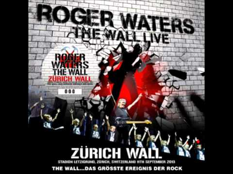 Roger Waters - In The Flesh - Zurich (2013)