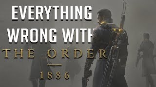 GamingSins: Everything Wrong with The Order: 1886