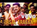 Mersal Arasan Varaan Official Full Hd Video Fans Celebration Video HD mp3
