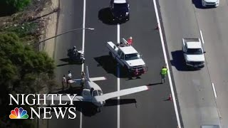 Small Plane Lands On California Highway | NBC Nightly News