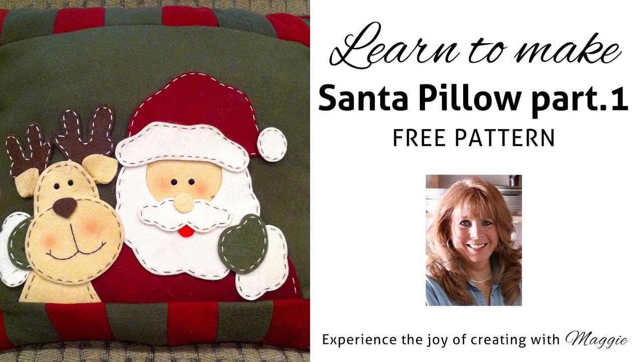 FREE CHRISTMAS CROCHET SANTA PILLOW PATTERN - Part 1 Maggie Weldon ...