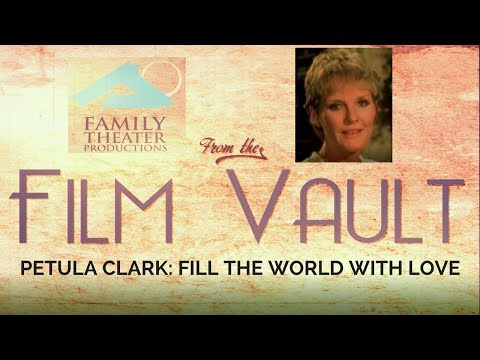 Petula Clark: Fill the World With Love