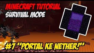 "Tutorial Minecraft Survival Indonesian E7 ~ ""Portal ke Nether!"""