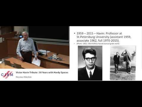 Nikolai Nikolski : Victor Havin Tribute: 50 years with Hardy spaces. What next... ?