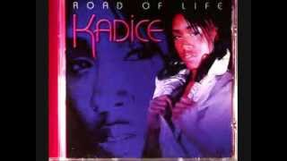 Kadice - You Better Be Careful.