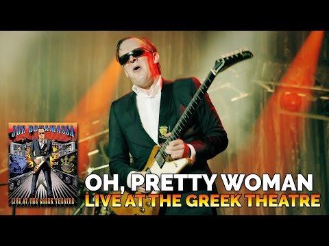 """Joe Bonamassa - """"Oh, Pretty Woman"""" - Live At The Greek Theatre"""