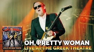 Joe Bonamassa Oh Pretty Woman Live At The Greek Theatre