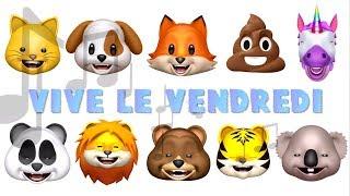 LES ANIMOJIS - VIVE LE VENDREDI