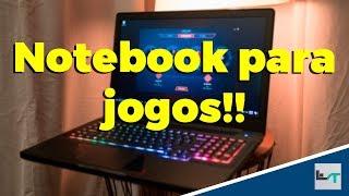 Notebook Gamer de vários preços!! 1700 a 5000 reais!!