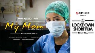 MY MOM : An emotional story - Mother's Day Special | Lockdown Short Film Festival - Marlen Cinemas