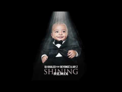 DJ Khaled  Shining ft Beyonce, Jay Z, & Cable Wraps Remix + Download Link