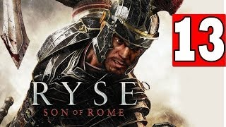 RYSE Son of Rome: Gameplay Walkthrough Part 13 Chapter 7 Let