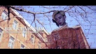 [MV] Bước Chầm Chậm ( OST Thượng Ẩn ) Việt ver - Dino Shii