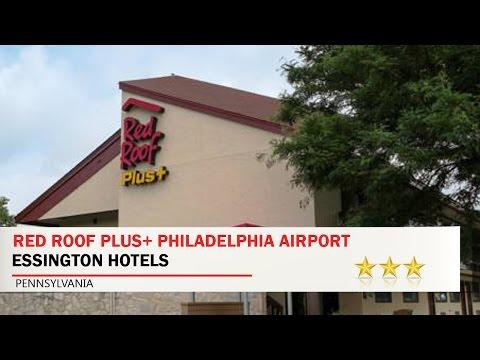 Red Roof PLUS+ Philadelphia Airport - Essington Hotels, Pennsylvania