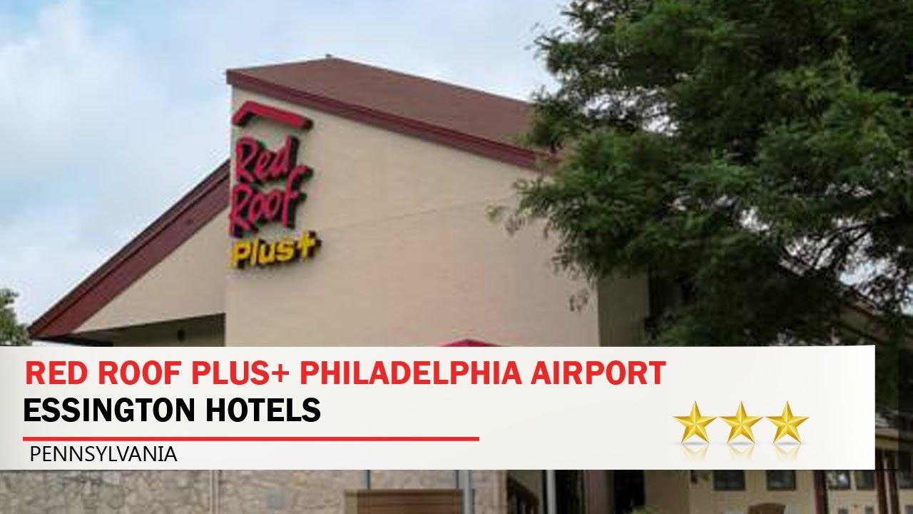 Red Roof PLUS+ Philadelphia Airport   Essington Hotels, Pennsylvania