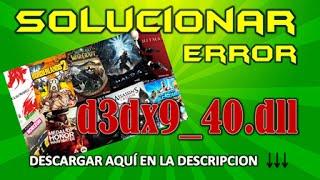 SOLUCIONAR ERROR d3dx9_40.dll  Problemas en videojuegos (MEGA)