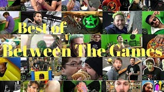Best of Between The Games (1-30) [AH]