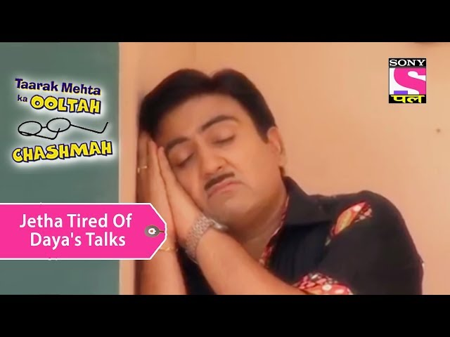 Your Favorite Character | Jethalal Tired Of Dayas Talks | Taarak Mehta Ka Ooltah Chashmah