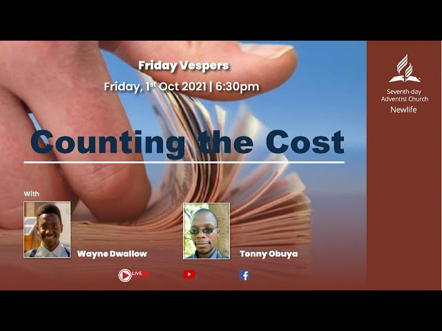 Friday Vespers || Counting the Cost || 01 October 2021