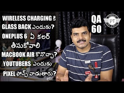 Tech Q&A 60 Wireless Charging Working,Android one means,oneplus 6 colours etc