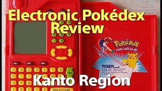 POKEDEX Electronic Toy Kanto Region Review
