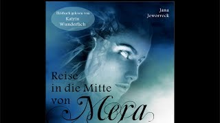 Hörbuch - Reise in die Mitte von Mera, Fantasyroman Teil 1