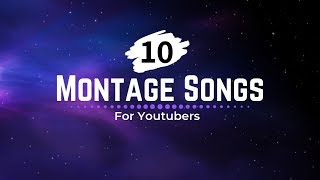 Montage Music | Background Music For YouTubers
