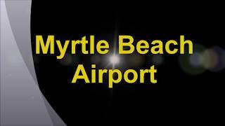 MYR Airport Myrtle Beach, Sc (Quick 10 min Terminal Tour)