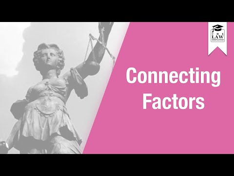 Conflict of Laws - Connecting Factors