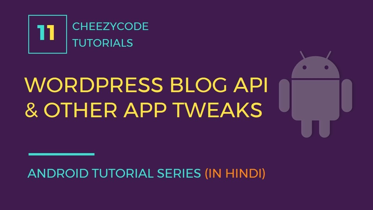 Android Wordpress Blog API Setup Tutorial | Execute JavaScript In WebView  (in Hindi)