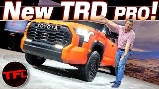 HANDS ON With the New 2022 Toyota Tundra TRD Pro: Is It Now a True Raptor & TRX Competitor?
