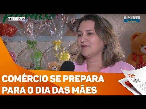 Comércio se prepara para o dia das mães - TV SOROCABA/SBT
