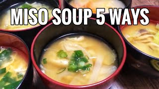 5 Miso Soup Recipes Anyone Can Make