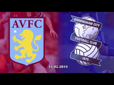 Second City derby / Aston Villa F.C. 2:0 Birmingham City F.C. / 11.02.2018 Promo