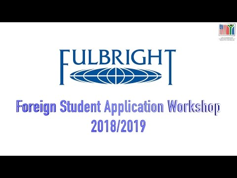 Fulbright Foreign Student Application Workshop - 2018/2019
