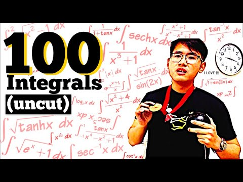 100 Integrals (in ONE TAKE)